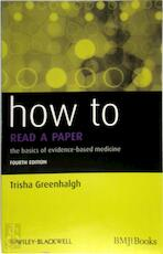 How to Read a Paper - Trisha Greenhalgh (ISBN 9781444334364)