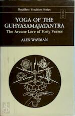 Yoga of the Guhyasamajatantra - Alex Wayman (ISBN 9788120808720)