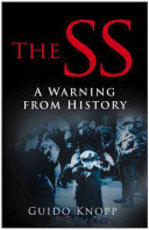 The SS - Guido Knopp (ISBN 9780750940467)