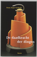 De daadkracht der dingen - Peter-Paul Verbeek (ISBN 9789053526309)