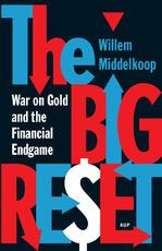 The big reset - Willem Middelkoop (ISBN 9789089645999)