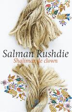 Shalimar de clown - Salman Rushdie (ISBN 9789046704080)