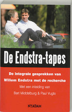De Endstra-tapes - Bart Middelburg, Amp, Paul Vugts (ISBN 9789046801390)