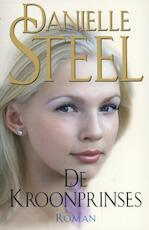 De Kroonprinses - Danielle Steel (ISBN 9789021015149)