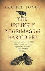 The Unlikely Pilgrimage of Harold Fry - Rachel Joyce (ISBN 9780857520654)