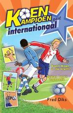 Koen Kampioen gaat internationaal - Fred Diks (ISBN 9789020694574)