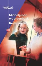 Van Dale Middelgroot Woordenboek Nederlands - Unknown (ISBN 9789066482807)