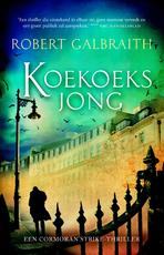 Koekoeksjong - Robert Galbraith (ISBN 9789460239106)