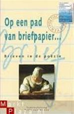 Op een pad van briefpapier - Unknown (ISBN 9789061040040)