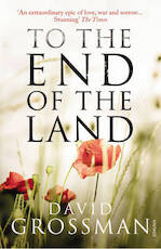 To the End of the Land - David Grossman (ISBN 9780099546740)
