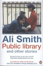 Public Library and Other Stories - ali smith (ISBN 9780241974599)