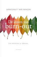 De lessen van Burn-out - Annegreet van Bergen (ISBN 9789045031200)