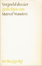 Vergeeld dossier - Marcel Wauters (ISBN 9789023445333)