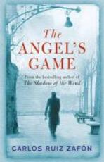 Angel's game - carlos ruiz zafon (ISBN 9780753826492)