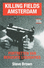 Killing fields Amsterdam - Steve Brown (ISBN 9789038918105)