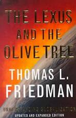 The Lexus and the Olive Tree - Thomas L. Friedman (ISBN 9780374185527)