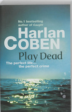 Play Dead - Harlan Coben (ISBN 9781409120483)