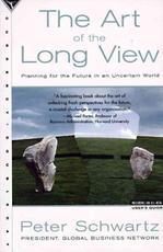 The Art of the Long View - Peter Schwartz (ISBN 9780385267328)