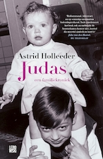 Judas - Astrid Holleeder (ISBN 9789048825035)
