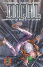 The Incal: #1. Orphan of the city shaft