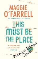 This must be the place - Maggie O'Farrell (ISBN 9780755358816)