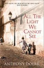 All the Light We Cannot See - Anthony Doerr (ISBN 9780007548675)