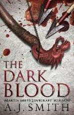 The Dark Blood - a. j. smith (ISBN 9781781852286)