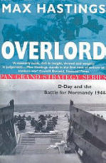 Overlord - Max Hastings (ISBN 9780330390125)