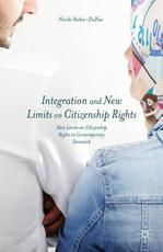 Integration and New Limits on Citizenship Rights - Nicole Stokes-dupass (ISBN 9781137469045)