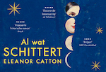 Al wat schittert - Dwarsligger - Eleanor Catton (ISBN 9789049804251)