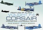 Vought F4 Corsair - Dave Windle, Martin Bowman (ISBN 9781848844087)