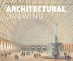 Masterpieces of architectural drawing