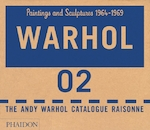 Andy warhol catalogue raisonne vol.2 paintings and sculptures 1964-1969 (ISBN 9780714840871)