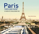 Paris then and now - peter caine (ISBN 9781910496954)