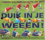 Duik in je weeën! - C. Salome, J. de Wit (ISBN 9789026922749)