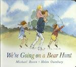 We're Going on a Bear Hunt - Michael Rosen (ISBN 9781406363074)