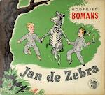 Jan de Zebra - Godfried Bomans, Jan Emmink [Ill.]