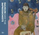 Gauguin and the Impressionists - Anna Ferrari, Anne-Birgitte Fonsmark (ISBN 9781912520503)