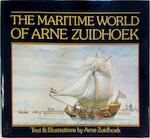 The maritime world of Arne Zuidhoek - Arne Zuidhoek (ISBN 9780948493034)