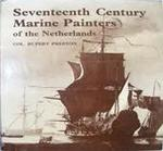 The seventeenth century marine painters of the Netherlands - Rupert Preston