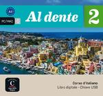 Al dente 2 - A2 -Libro digitale (USB) (ISBN 9788416657773)