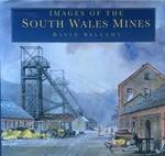 Images of the South Wales Mines - David Bellamy (ISBN 9780750904124)