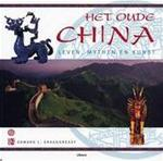 Het oude China - Edward L. Shaughnessy, Christopher Westhorp, May Verheyen (ISBN 9789057647017)