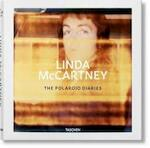 The Polaroid Diaries Linda McCartney - Linda McCartney, Eshun Ekow, Chrissie Hynde (ISBN 9783836558112)
