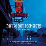 Rock and soul deep south - Dirk W. de Jong (ISBN 9789082308679)