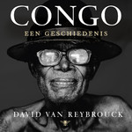 Congo - David Van Reybrouck (ISBN 9789023454007)