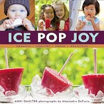 Ice Pop Joy - Anni Daulter (ISBN 9781416206255)
