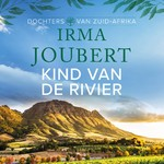 Kind van de rivier - Irma Joubert (ISBN 9789023956464)