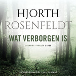 Wat verborgen is - Hjorth Rosenfeldt (ISBN 9789403151205)