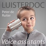 Voice assistants - Peter de Ruiter (ISBN 9789491833755)